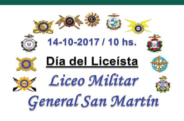 Día del Liceísta. Liceo Militar Gral. San Martín